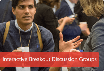 Interactive Breakout Discussions